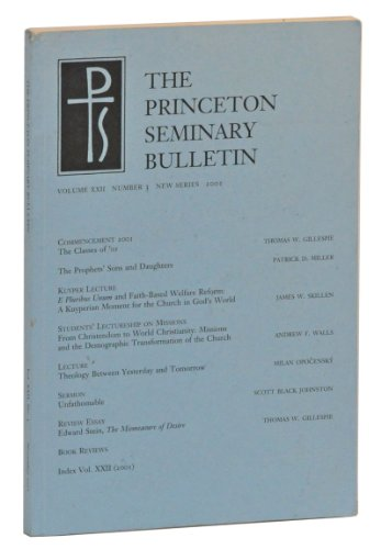 The Princeton Seminary Bulletin, Volume XXII, Number 2, New Series (2001)