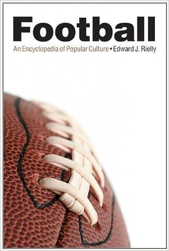 Read online Football: An Encyclopedia of Popular Culture PDF, azw (Kindle), ePub, doc, mobi