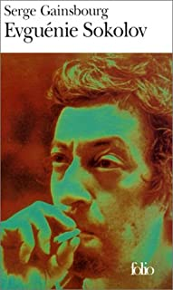 Evguénie Sokolov : récit, Gainsbourg, Serge