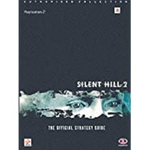 Silent Hill 2: The Official Strategy Guide