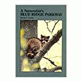 img - for Naturalists Blue Ridge Parkway book / textbook / text book