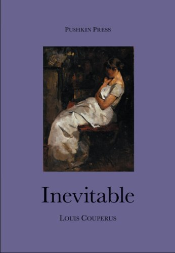 Inevitable (Pushkin Collection) Louis Couperus