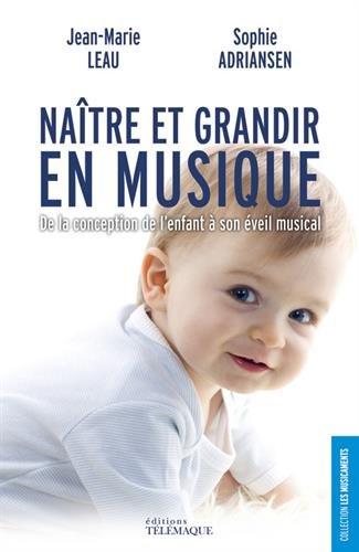 Naître et grandir en musique..