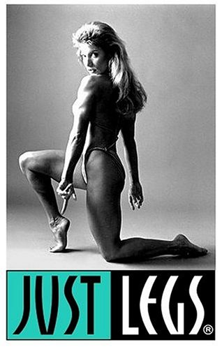 Just Legs - Two Strength Training Workouts for the Lower Body [VHS]