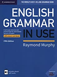 English Grammar in Use Book With Answers & Interactive E-Book - 5Th Edition: A Self-study Reference and Pr