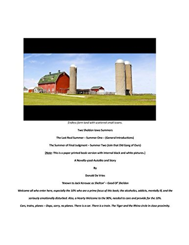 Two Sheldon Iowa Summers: The Last Real Summer - Summer One - (General Introductions); The Summer of Final Judgment - Summer Two - (Join that Old Gang of Ours)]()