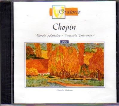 Chopin: Heroic Polonaise - Fantasie Impromptu by Oratorio