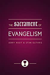 The Sacrament of Evangelism
