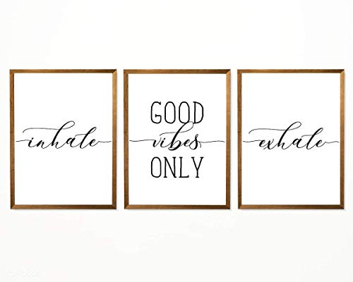 Inhale Good Vibes Only Exhale Print - 8