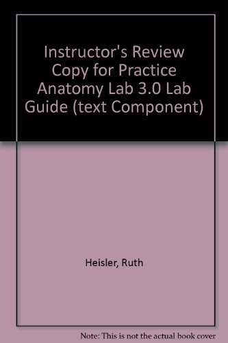 Instructor's Review Copy for Practice Anatomy Lab 3.0 Lab Guide (text component)