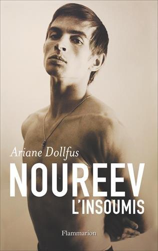 Noureev : L'insoumis
