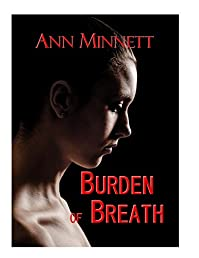 Burden Of Breath by Ann Minnett ebook deal