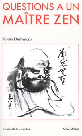 Questions à un maître zen - Deshimaru