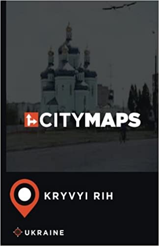City Maps Kryvyi Rih Ukraine James McFee 9781545024577 Amazoncom