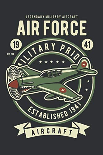 Price comparison product image Air Force - Military Pride - Established 1941 - Legendary Military Aircraft: Dot Grid Journal or Notebook (6x9 inches) with 120 pages for Airforce Military Aircraft