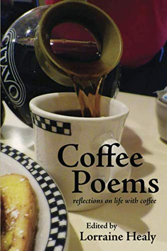 Coffee Poems: reflections on life with coffee by Lorraine Healy