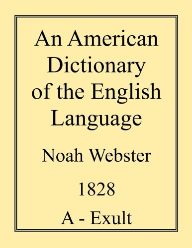 An American Dictionary of the English Language (Volume 2) by CreateSpace Independent Publishing Platform