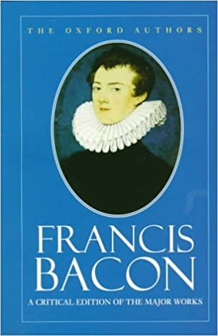 Francis Bacon (Oxford Authors)