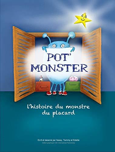 Pot Monster L Histoire Du Monstre Du Placard Livre Pour