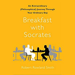 Breakfast with Socrates Audiobook