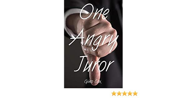 One Angry Juror Kindle Edition By Gino Cox Mystery Thriller