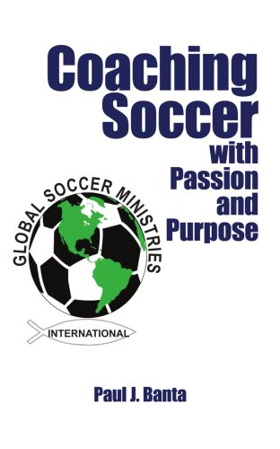 Coaching Soccer with Passion and Purpose