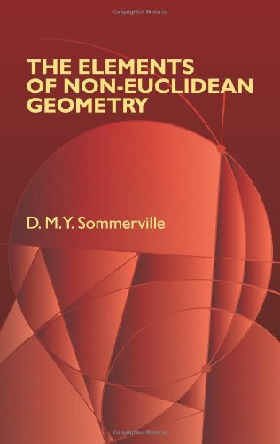 The Elements of Non-Euclidean Geometry (Dover Books on Mathematics)