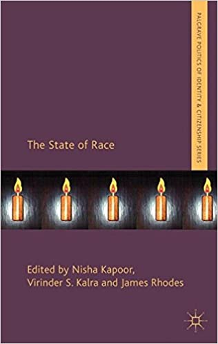 The State of Race (Palgrave Politics of Identity and Citizenship Series)
