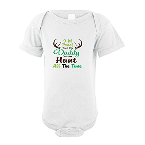 Im That Cute Girl (I'm Proof That My Daddy Does Not Hunt All The Time Baby 100% Cotton Bodysuit One Piece - 6 Months, White, Hunting)