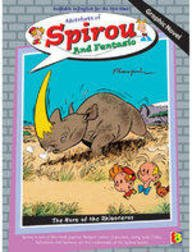 The Horn Of The Rhinoceros Adventures Of Spirou And Fantasio, #6