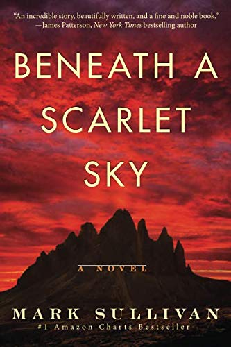 Beneath a Scarlet Sky: A Novel (Best War Fiction Novels Of All Time)