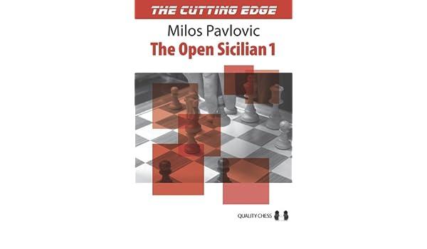 The Cutting Edge The Open Sicilian 1- Milos Pavlovic 41RVl1COGAL._SR600%2C315_PIWhiteStrip%2CBottomLeft%2C0%2C35_SCLZZZZZZZ_