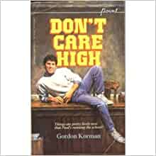a report on the novel dont care high by gordan korman 9780101466622 0101466625 ntl incorporated and cable and wireless communications plc - a report on the wall gordan, laurie comfort - a novel.