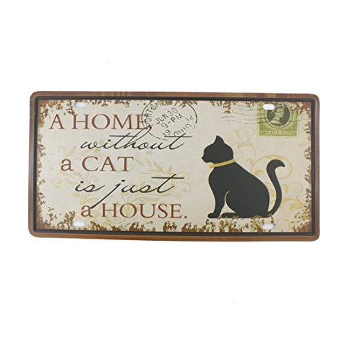 (SIGNT A Home Without A Cat is Just A House Funny Cat Signs Home,Cafe,Bathroom and Bar Wall Decor Car Vehicle License Plate Reto Vintage Metal Tin Signs Gift for Cat Lovers Size 6X12 Inches)