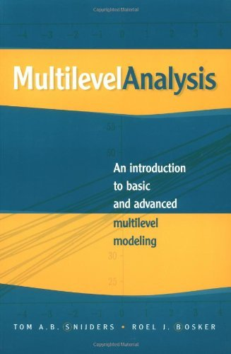Multilevel Analysis: An Introduction to Basic and Advanced Multilevel Modeling by Tom A. B. Snijders (1999-12-07)