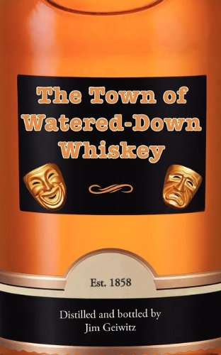 Download The Town of Watered-Down Whiskey (Sol Books Prose) pdf epub