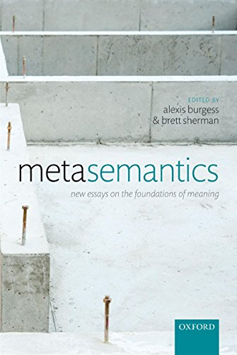 Download Metasemantics: New Essays on the Foundations of Meaning Pdf