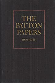 The Patton Papers, 1940-1945, Volume II. av…