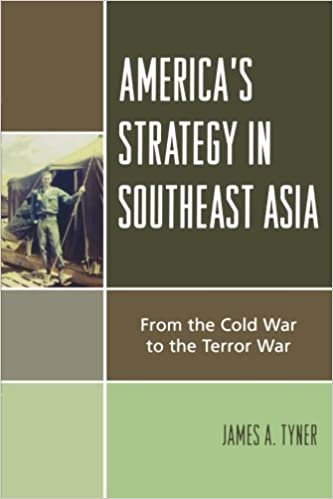 Book America's Strategy in Southeast Asia: From Cold War to Terror War by James A. Tyner (2006-12-20)