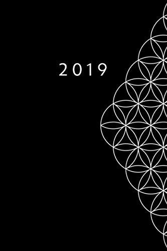 (2019: ENE - DIC Agenda Semanal | Flor de la Vida | 152 x 229 mm | 1 Semana en 2 Páginas | 52 Semanas Planificador y Calendario | Negro (Spanish Edition))