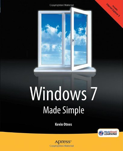 [PDF] Windows 7 Made Simple Free Download | Publisher : Apress | Category : Computers & Internet | ISBN 10 : 1430236507 | ISBN 13 : 9781430236504