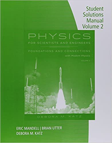 Physics for Scientists and Engineers: Foundations and Connections, Volume 1