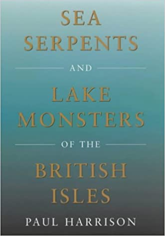 Sea Serpents & Lake Monsters of the British Isles