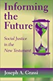 Informing the Future: Social Justice in the New Testament