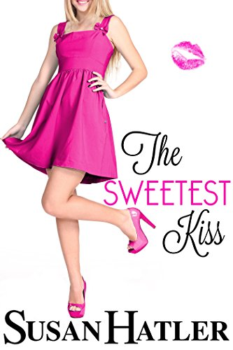The Sweetest Kiss (Kissed by the Bay Book (Sweetest Kiss)