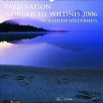 Faszination Nördliche Wildnis 2006.