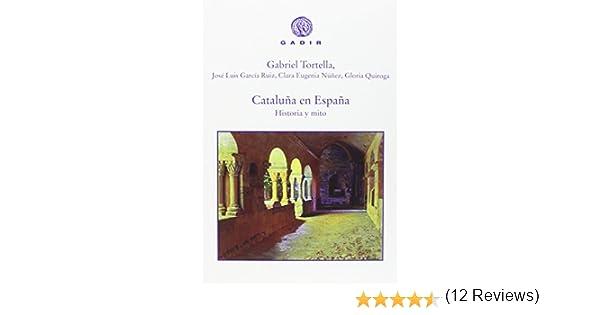 Cataluña en España (Gadir Ensayo y biografía): Amazon.es: Tortella ...