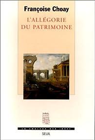 L'allégorie du patrimoine par Françoise Choay