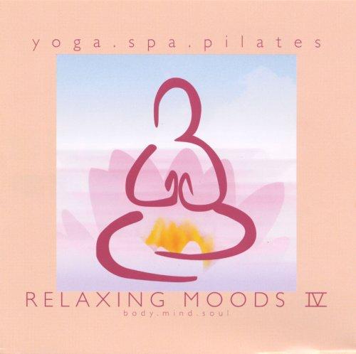 RELAXING MOODS IV~Yoga.Spa.Pilates~
