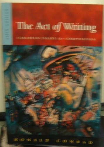 The Act of Writing : Canadian Essays for Composition